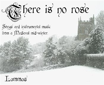There is no rose by Lammas
